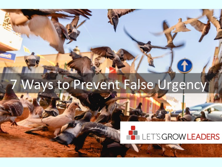 7 Ways To Prevent False Urgency