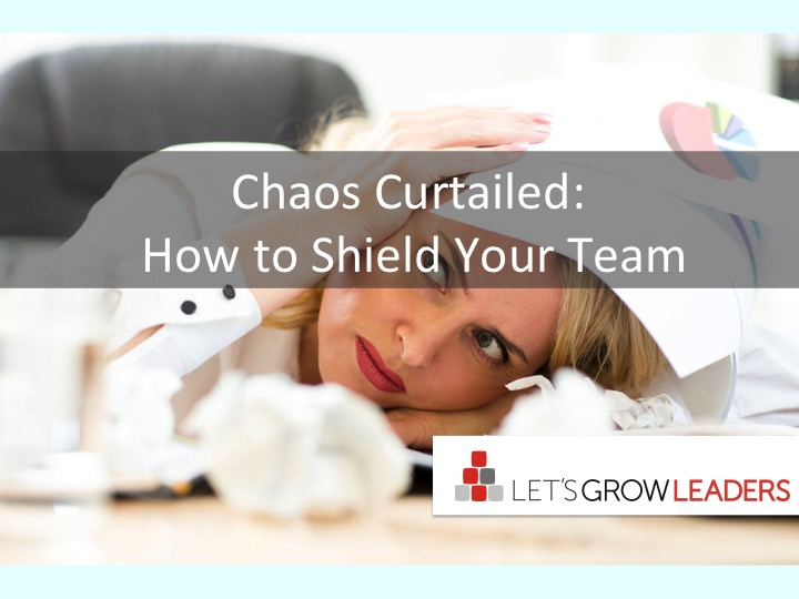 chaos curtailed: how to shield your team