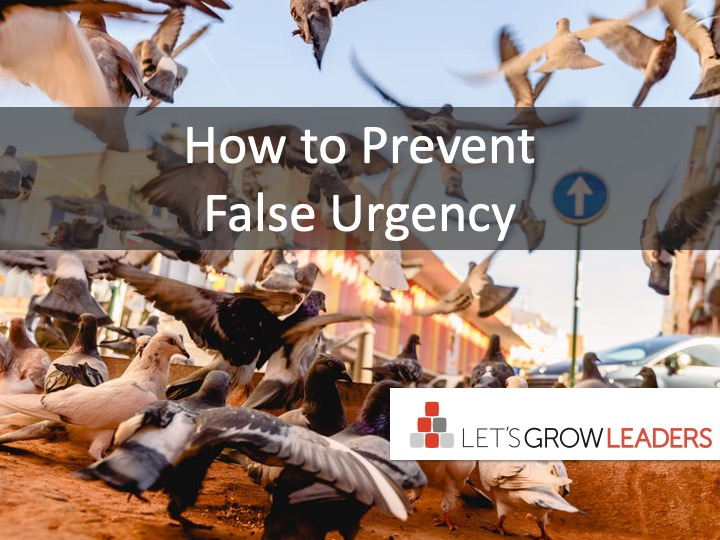 7 Ways To Prevent False Urgency