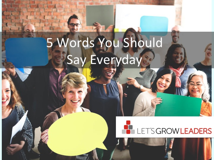 5 Words You Should Say Every Day