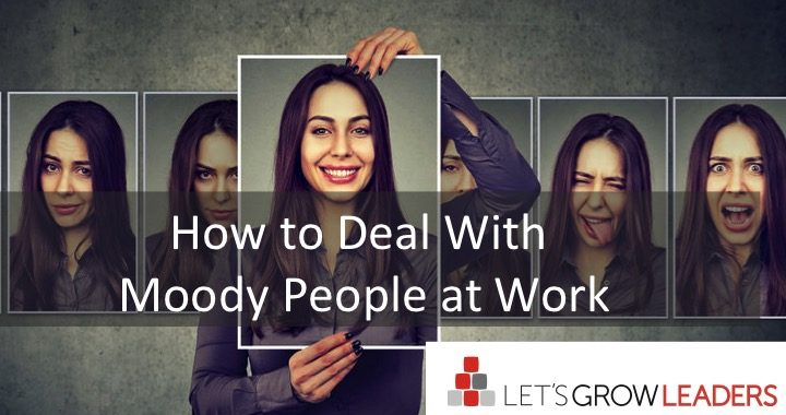 how to deal with moody people at work