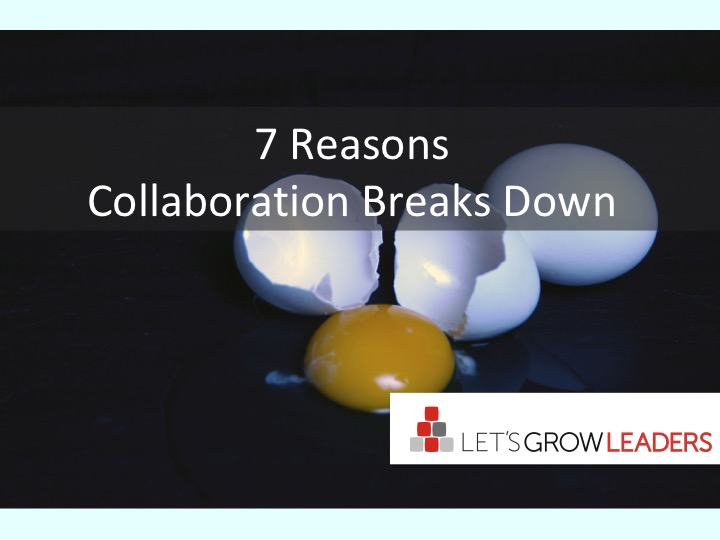 7 Reasons Collaboration Breaks Down