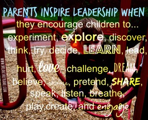 parents inspire leadership