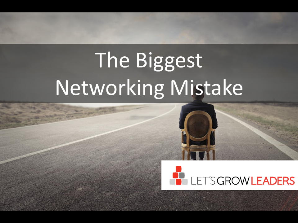 The biggest networking mistake