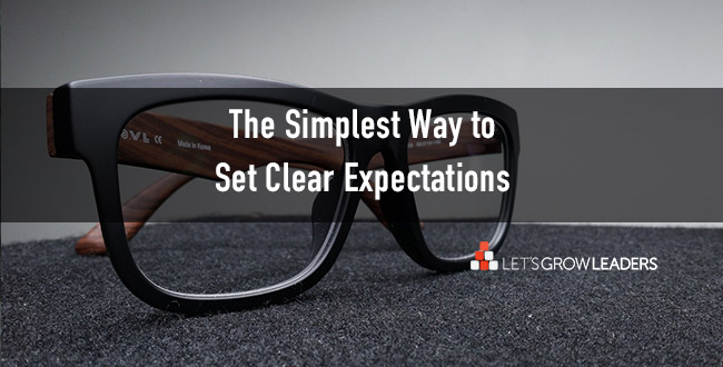 The Simplest Way to Set Clear Expectations