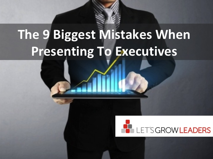 Better Executive Presentations: Avoid These Big  Mistakes