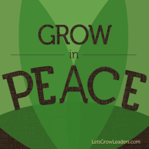 grow in peace