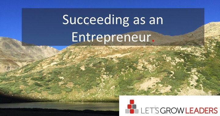 Suceeding as an Entrepreneur