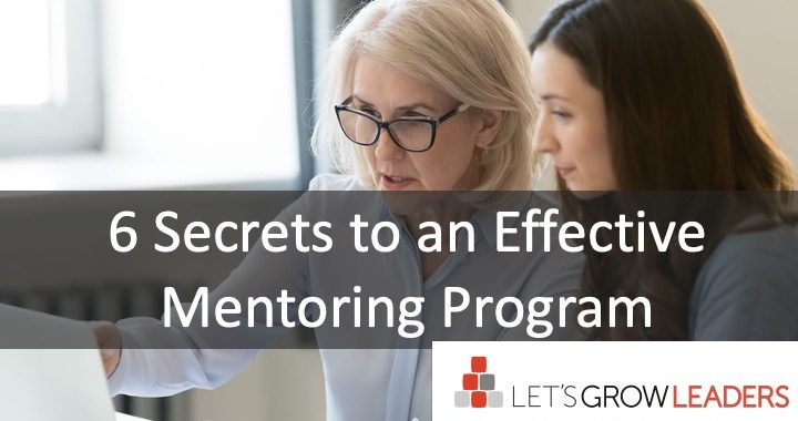 6 Secrets to an Effective Mentoring Program