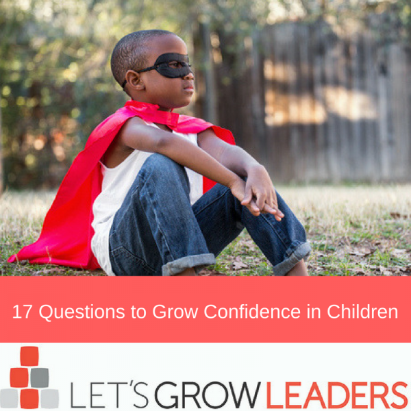 19 Questions to Grow Confidence in Children