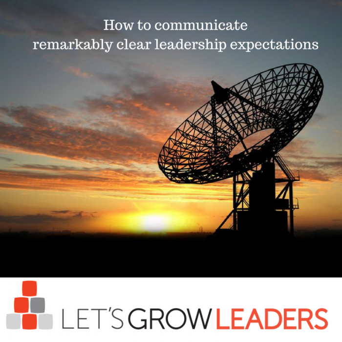 How to communciate remarkably clear leadership expectations