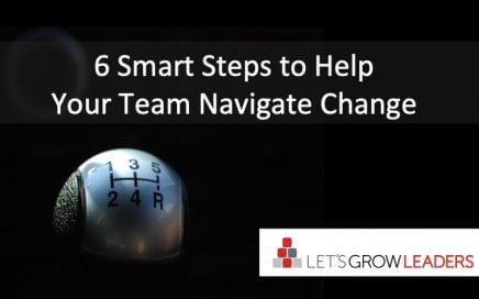 6 steps help team navigate change