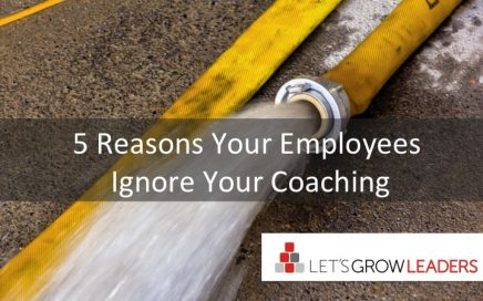 5 Reasons Your Employees Ignore Your Coaching