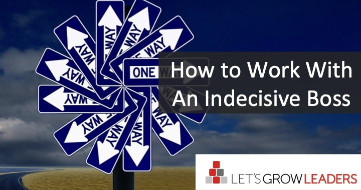 How to work with indecisive boss