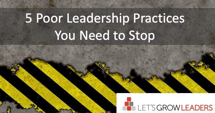 5 poor leadership practices