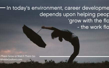 Career Development May Mean Career Disruption
