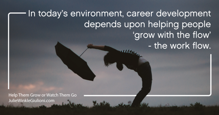 Career Development May Mean Career Disruption
