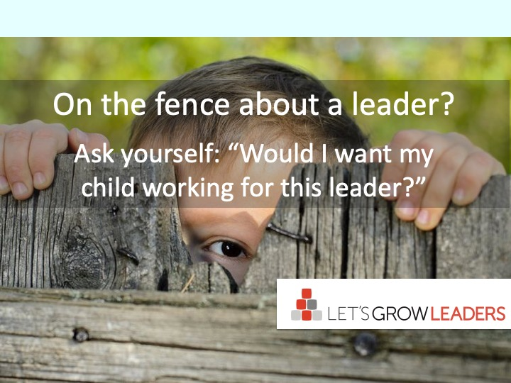 The Most Important Question to Ask About a Leader