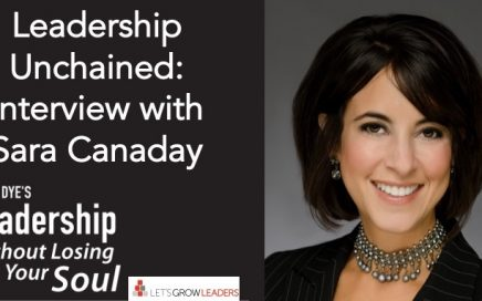 Leadership Unchained Sara Canaday Interview