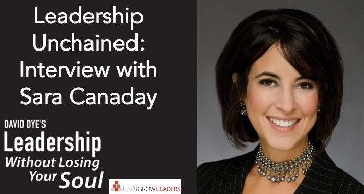 Leadership Unchained Interview with Sara Canaday