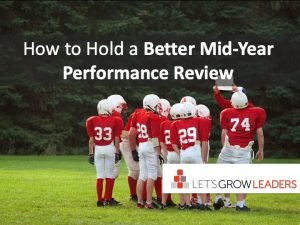 How to Hold a Better Mid Year Performance Review