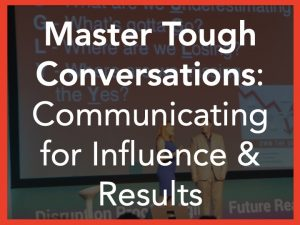 Master Tough Conversations Leadership Keynote Speaker