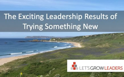 Exciting leadership results of trying something new