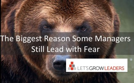 the biggest reason some managers still lead with fear