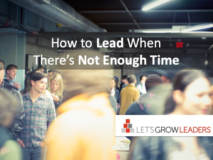 How-to-Lead-When-Theres-Not-Enough-Time