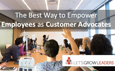 Best way to empower employees as customer advocates