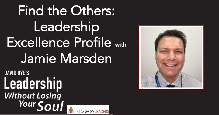 Find the Others Leadership Excellence Profile Jamie Marsden