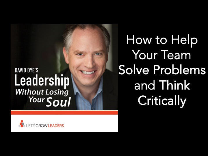 help your team solve problems and think critically