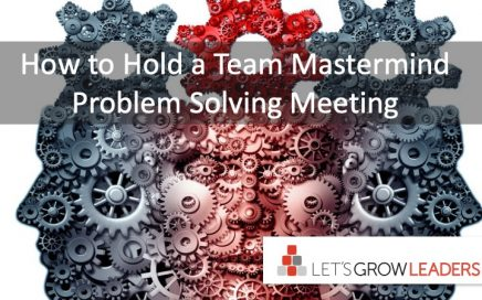 How to Hold a Team Mastermind Problem Solving Meeting