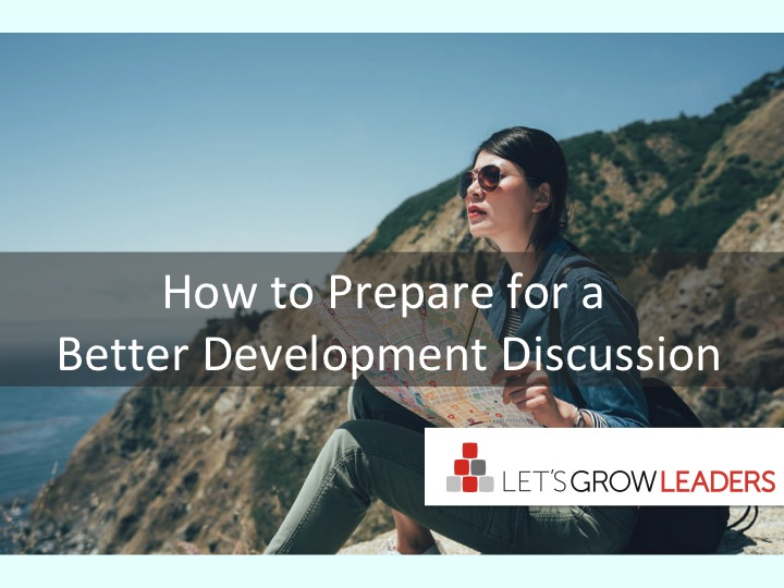 How to Prepare for a Better Development Discussion (Free Tool)