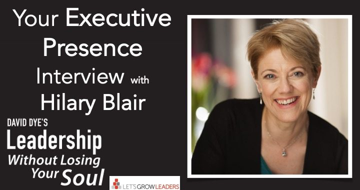 Your Executive Presence Interview with Hilary Blair
