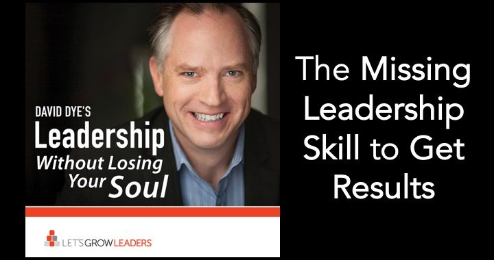 Missing Leadership Skill to Get Results
