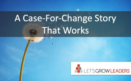 A Case-For-Change Story That Works