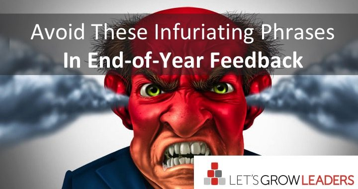 Avoid these infuriating phrases in end-of-year feedback