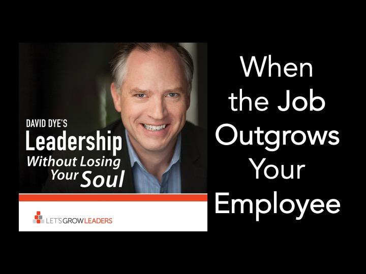 When the Job Outgrows Your Employee