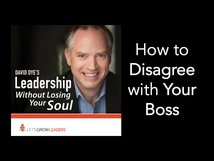 How to Disagree with Your Boss