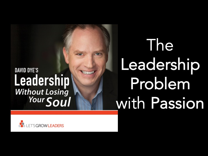 The Leadership Problem with Passion