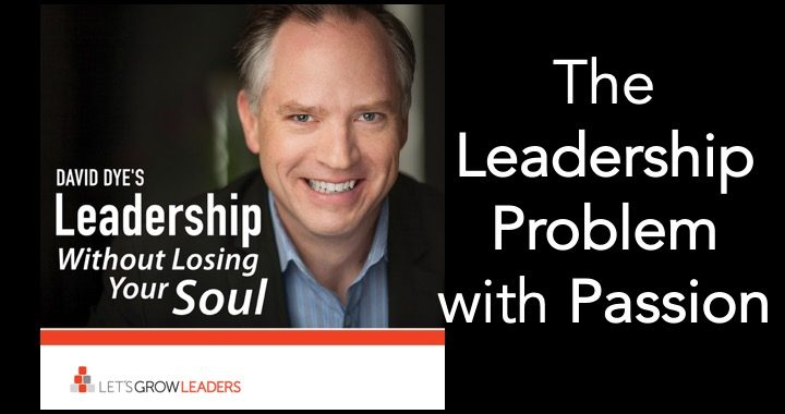 Leadership Problem with Passion