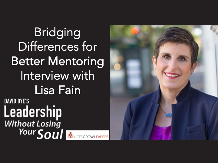 Bridging Differences for Better Mentoring – Interview with Lisa Fain