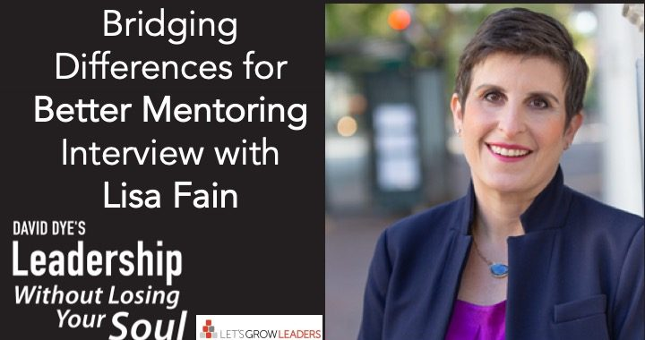 Bridging Differences Better Mentoring Lisa Fain Interview