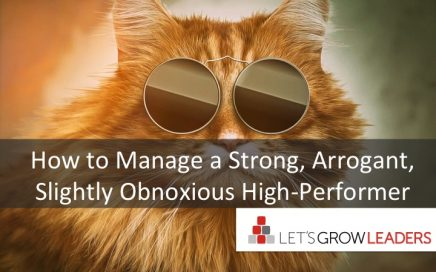 how to manage a strong but arrogant high-performer