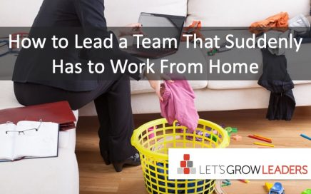 how to lead a team that suddently has to work from home