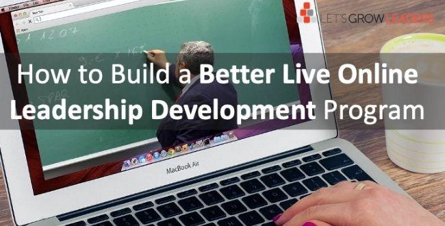 How to Build a Better Live Online Leadership Development Program (video)
