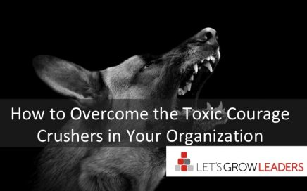 get rid of toxic courage crushers and bullies