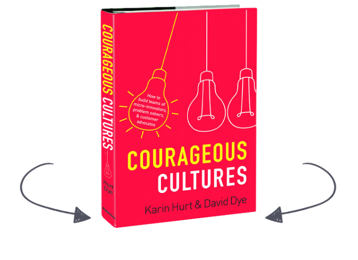 Courageous Cultures by Karin Hurt And David Dye Book Cover