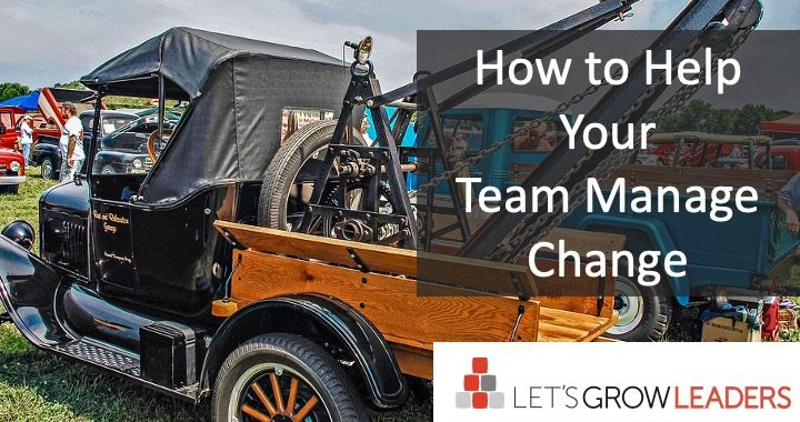 How to help your team manage change